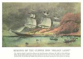 BURNING OF CLIPPER SHIP GOLDEN LIGHT