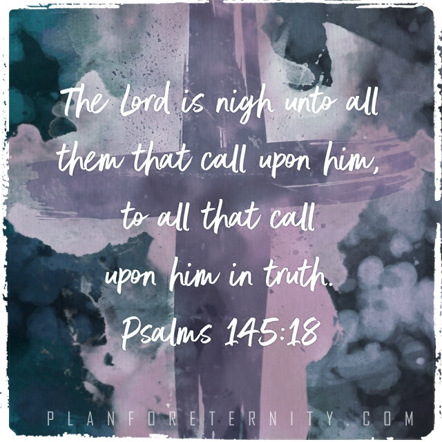 God is near those who call upon Him in truth
