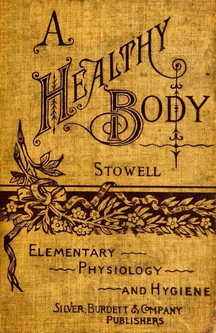 Stowell's Healthy Body