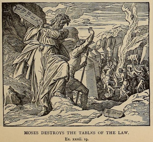 Moses Breaks the Tablets (Commandments)