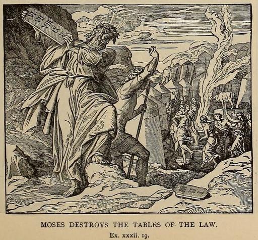 Moses Breaks the Tablets (Commandments)