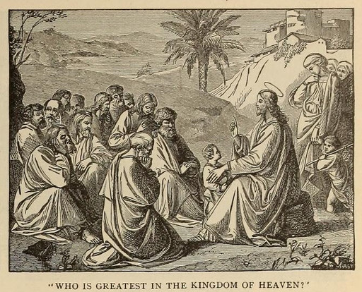 Who is the greatest in the kingdom of heaven?