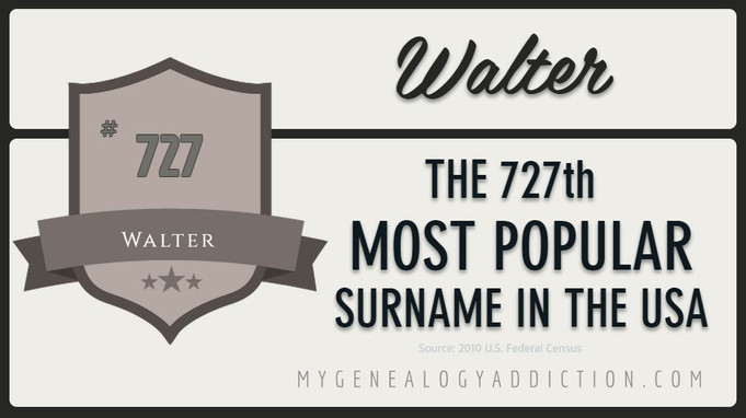 Walter, ranked 727th among the most common surnames in the USA
