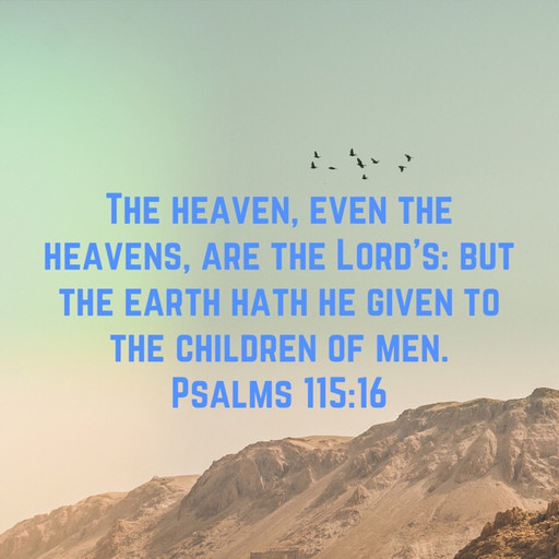 The earth was given to God's children