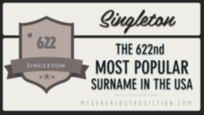 Singleton, ranked 622nd among the most common surnames in the USA