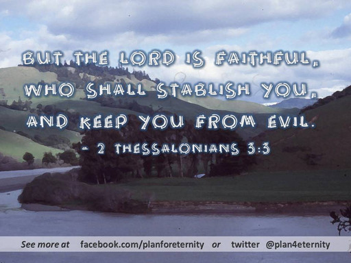 The Lord will keep you from evil