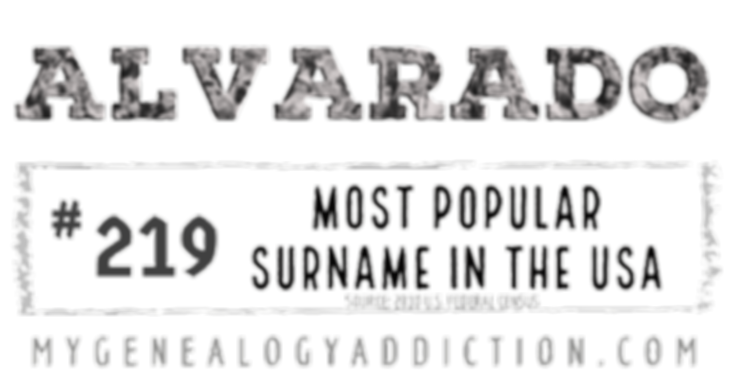 Alvarado, ranked 219th among the most common surnames in the USA