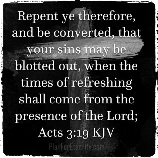 Repent so your sins can be forgiven