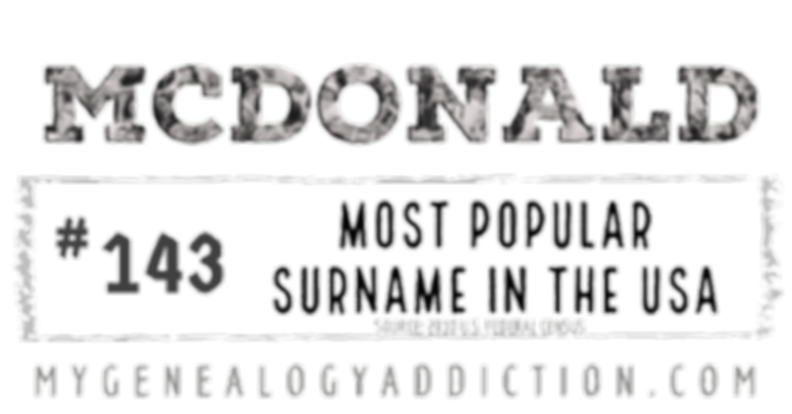 Mcdonald, ranked 143rd among the most common surnames in the USA