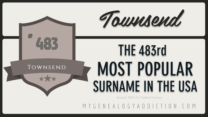 Townsend, ranked 483rd among the most common surnames in the USA