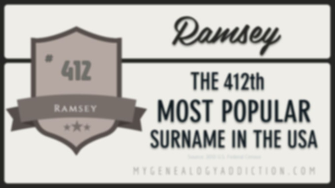 Ramsey, ranked 412th among the most common surnames in the USA
