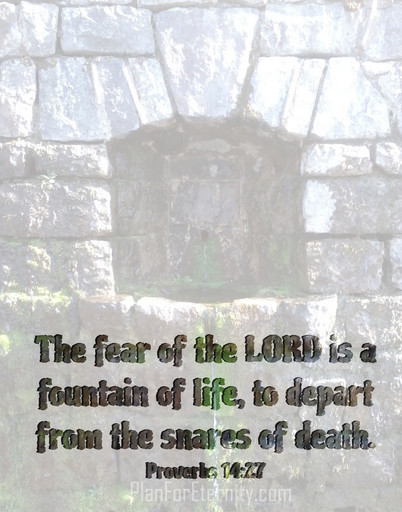 The fear of God saves us from the snares of death
