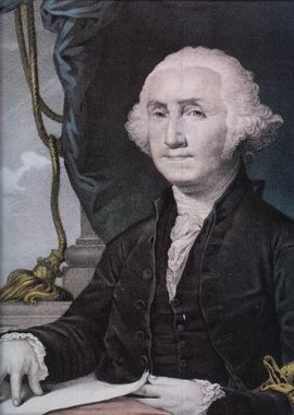GEORGE WASHINGTON - FIRST PRESIDENT OF THE U.S.