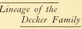Lineage of the Decker Family