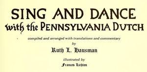 Pennsylvania Dutch folk songs & dances