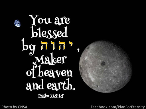 The maker of heaven and earth blesses