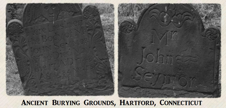 John Seymour II burial in Ancient Burying Grounds, Hartford, CT