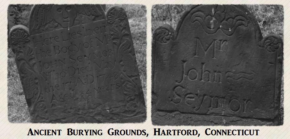 John Seymour II burial in Ancient Burying Grounds, Hartford, CT