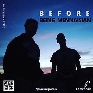 BEFORE BEING MENNAISIAN.jpg