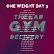 ONE WEIGHT WEEK 37 DAY 3.png