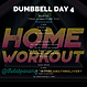 DUMBBELL WEEK 2 DAY 4