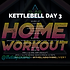 KETTLEBELL WEEK 26 DAY 3.png