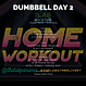 DUMBBELL WEEK 2 DAY 2