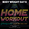 BODYWEIGHT WEEK 6 DAY 6.png