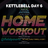 KETTLEBELL WEEK 18 DAY 6 (1).png