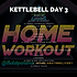 KETTLEBELL WEEK 18 DAY 3.png