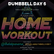 DUMBBELL WEEK 2 DAY 6
