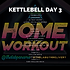 KETTLEBELL WEEK 11 DAY 3.png