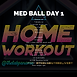 MED BALL WEEK 23 DAY 1.png
