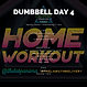 DUMBBELL WEEK 5 DAY 4.png