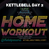 KETTLEBELL WEEK 16 DAY 2.png