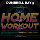 DUMBBELL WEEK 2 DAY 5