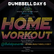 DUMBBELL WEEK 21 DAY 6.png