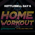 KETTLEBELL WEEK 4 DAY 6 (1).png
