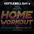 KETTLEBELL WEEK 3 DAY 2.png
