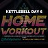 KETTLEBELL WEEK 20 DAY 6.png
