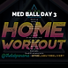MED BALL WEEK 25 DAY 3.png