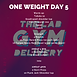 ONE WEIGHT WEEK 37 DAY 5.png