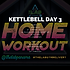 KETTLEBELL WEEK 21 DAY 3.png