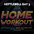 KETTLEBELL WEEK 17 DAY 3.png