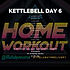 KETTLEBELL WEEK 22 DAY 6.png