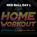 MED BALL WEEK 25 DAY 1.png