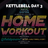 KETTLEBELL WEEK 9 DAY 3.png