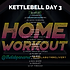 KETTLEBELL WEEK 23 DAY 3.png