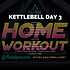KETTLEBELL WEEK 20 DAY 3.png
