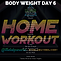 BODYWEIGHT WEEK 8 DAY 6.png